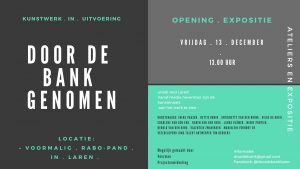 Ontwerp voor expositie Door de bank genomen, exposities en ateliers in het voormalige RABO-pand in Laren